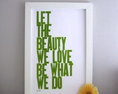 Poster Letterpress Print Let the Beauty We Love Be What We Do Avocado Green Rumi