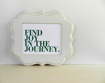 Poster, Green and White, Find Joy in the Journey Letterpress Print (Kelly Green)