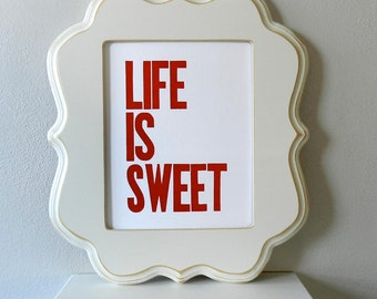 Life is Sweet 8x10 Letterpress Print, Red, Large Block Letters, Simple Typography Inspirational Art