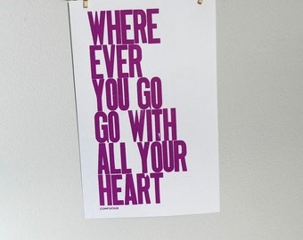 Poster, Purple Letterpress Typography, Wherever You Go Go with All Your Heart Print