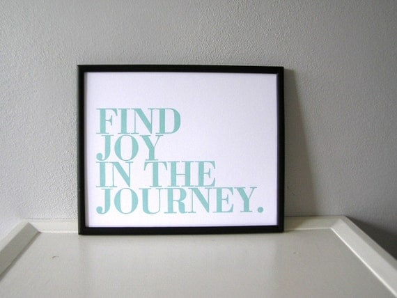 Inspirational Art Print, Seafoam Find Joy in the Journey Letterpress Poster