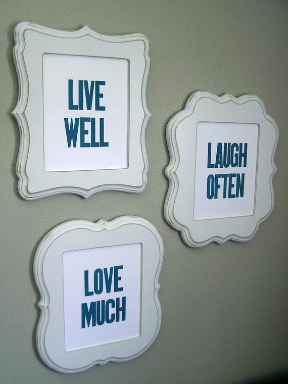 Live Well Laugh Often Love Much - Blue Letterpress Prints - Set of 3
