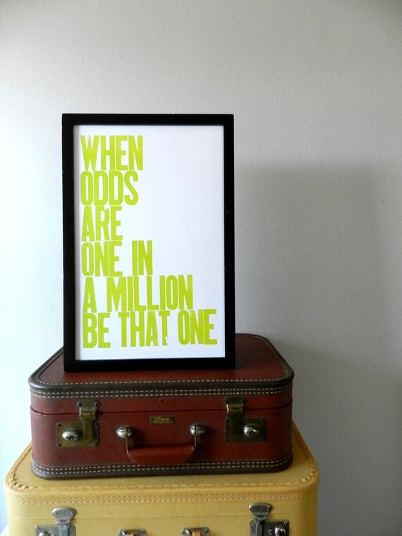 Lime Green Motivational Artwork, When Odds are One in a Million Be That One Letterpress Poster, 11x17 Large Print