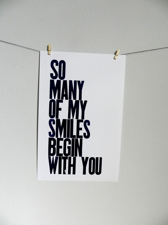 Letterpress Poster, DARK NAVY BLUE and White Typography Print, So Many of My Smiles Begin with You