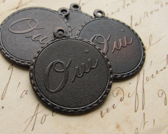 Oui charm or pendant, antiqued black brass, 20mm medallions (4 charms) French yes, Paris charm