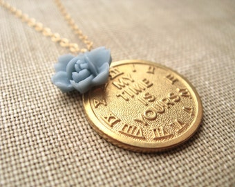 my time is yours necklace, gold clock medallion charm necklace, dangle necklace, words, blue rose flower, antique brass, cute jewelry gift