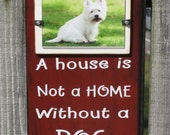 4X6 Picture Frame Wood Frame Antiqued Red Cottage Chic A House is not a Home Without a DOG