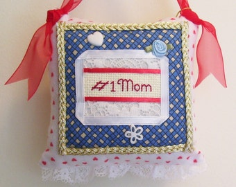 MOM Boutique  Pillow Handmade from Fabric Scraps Number One Mom