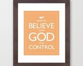 Peach Dare Quote, Dare To Believe That God Is In Control, Believe, Peach, White, Orange, Faith, Confidence, Trust, Leap of Faith