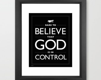 Black and White Home Decor Typography Faith Quote Dare To Believe God Is In Control Motivational Framed Print Faith Trust Hope Optimism