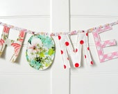 HOME Letter Banner From Polka Dot Gingham Floral Vintage Fabrics / Upcycled Eco House Warming Gift / Customizable