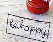 "Wire word ""be happy"""