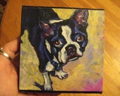 Boston Terrier- 10x10 Print on Canvas of Original Acrylic Painting RESERVED FOR CHRIS