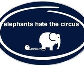 Elephants Hate the Circus Sticker