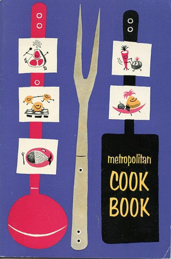1957 Metropolitan Cook Book - Fun Vintage Cookbook