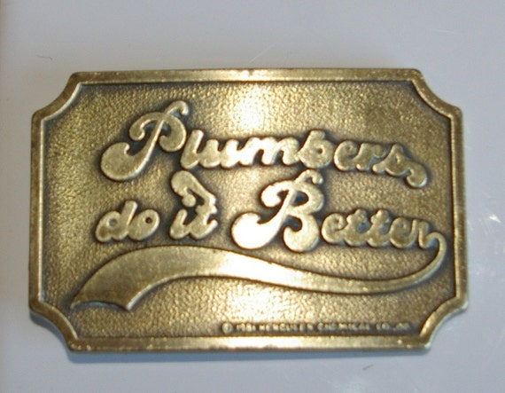 Mens Brass Belt Buckle Says  PLUMBERS DO IT BETTER  1981  By Hercules Chemical Co inc