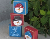 4 BLOCK Let it Snow SNOWMAN SET for desk, shelf, mantle, holiday, December, xmas, noel, home decor