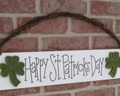 ST. PATRICKS DAY Sign for wall, door hanging and home decor