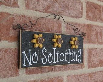 Free Shipping - NO SOLICITING SIGN with 3 sunflowers (black) for home and office hanging sign