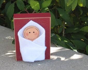 BABY JESUS BLOCK for Christmas, Noel, shelf, desk, office, mantle and home decor