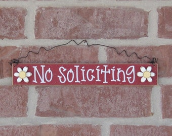 NO SOLICITING SIGN -Free Shipping- with 2 daisies (red) for home and office hanging sign