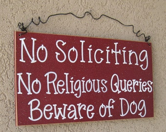 Free Shipping - No Soliciting, No Religious Queries, Beware of Dog sign (barn red) for home and office sign