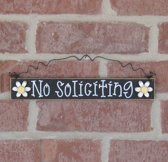 NO SOLICITING SIGN -Free Shipping- with 2 daisies (black) for home and office hanging sign