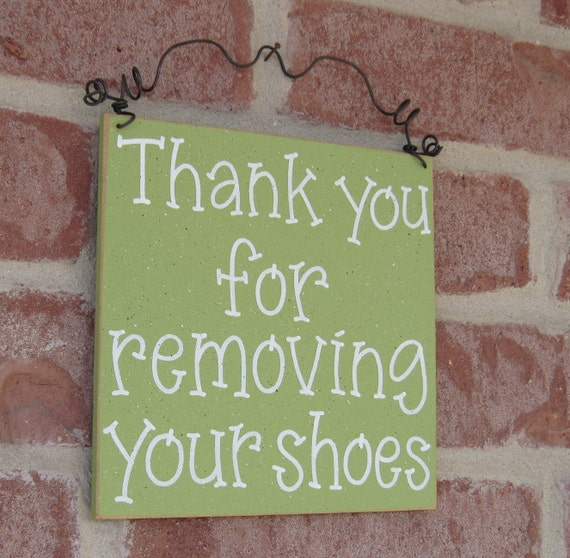 FREE SHIPPING - Thank you for removing your shoes sign (sage green) for home and office hanging sign