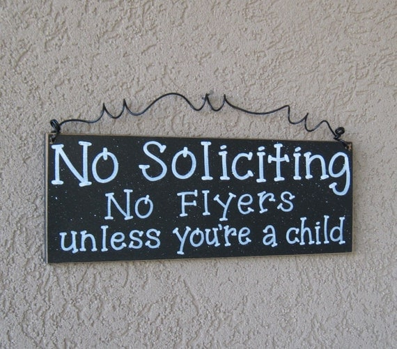 Free Shipping - NO SOLICITING No Flyers unless you're a child SIGN (black) for home and office hanging sign