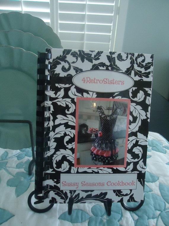 Cookbook by 4RetroSisters Sassy Seasons Cookbook