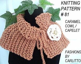 Knitting pattern- cowl shawl scarf, -Number 81 Caramel Cowl  And Knitted Flower.. Make it any size.INSTANT download