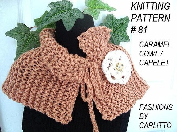 Knitting pattern cowl shawl scarf, Number 81 Caramel Cowl  And Knitted Flower.. Make it any size.INSTANT download