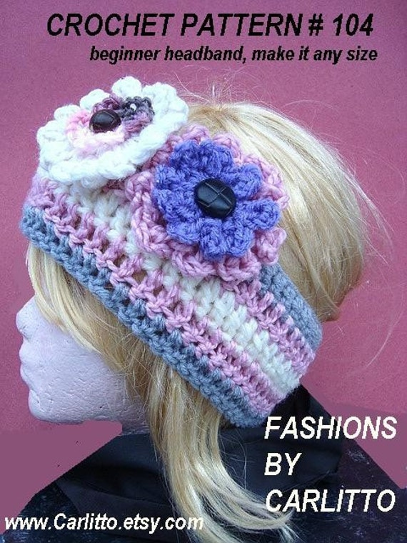 104.... Headband CROCHET PATTERN... make it any size... Instant Download