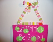 Hand Painted Wooden Pink and Green Girlie Sign