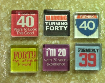 Handmade- Fourty Sucks Magnets (set of 6)