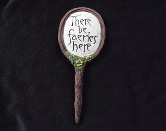 """Faerie Garden Sign - """"There be fairies here"""""""
