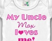 My Uncle Loves Me Personalized Bodysuit or Shirt - Personalized with Any Name - Designs available in Pink, Blue, or Yellow