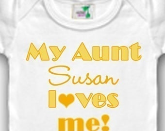 My Aunt Loves Me Personalized Bodysuit or Shirt - Personalized with Any Name - Designs available in Pink, Blue, or Yellow