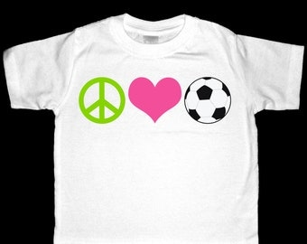 Peace, Love, Soccer Shirt or Bodysuit - Perfect for the soccer enthusiast