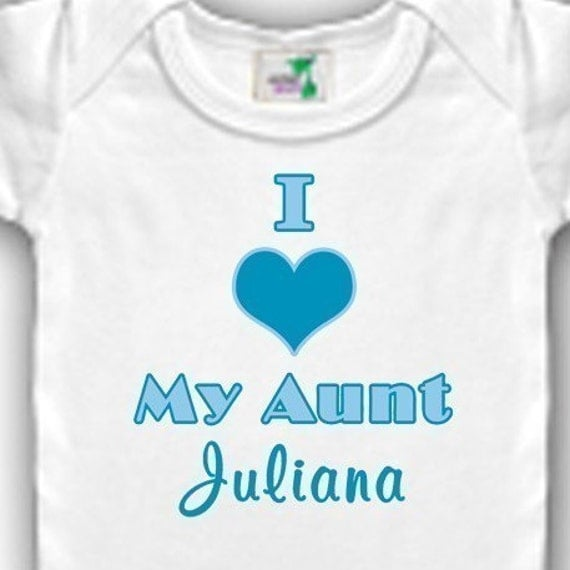 I love My Aunt Personalized Bodysuit or Shirt - Personalized with Any Name - Designs available in Pink, Blue, or Yellow
