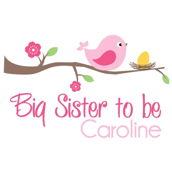 Personalized Big Sister to be Birdie Shirt or Bodysuit- Cute Bird design on front and back - perfect for announcing a pregnancy