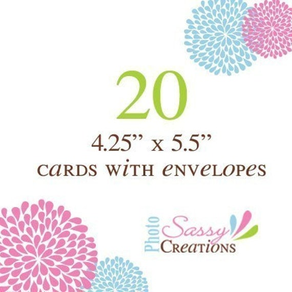 20 cards size 4 x 6 - The design of your choice printed on your choice of paper - Envelopes included