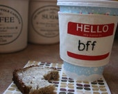 Cup cozy for your BFF