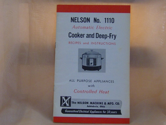 Vintage Nelson No. 1110 Electric Cooker and Deep Fry Recipes and Instructions Cookbook