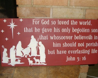 "Christmas Sign/FoR GoD So LoVeD ThE WoRLd/CHRISTMAS Decor/ PRiMiTiVe Decor/ NaTiViTy/ WooD SiGn/Home Decor/DAWNSPAINTING/12""x24"""