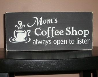 "Mom's Coffee Shop/Coffee Decor/Coffee Sign/Kitchen Decor/Kitchen Sign/Wood Sign/Home Decor/Country/Rustic Decor/DAWNSPAINTING/12"" x 6"""