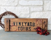 SALE, Vineyard Tours sign wine crate