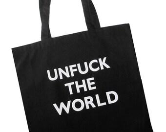 Unf-ck the World CottonTote Bag - Mature - 100 Percent Cotton Lightweight Cloth Shopping Bag