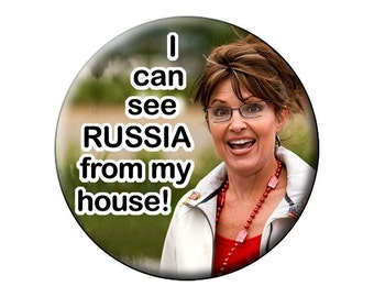 "Anti-Sarah Palin Pin or Magnet Funny Round 2.25"" Humorous Pin-Back Button or Fridge Magnet mocking Sarah Palin a la Tina Fey"