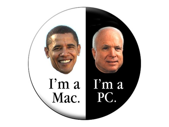 Obamas a Mac Button -pro-Barack, anti-McCain - Round 2.25 in Pin-Back Button